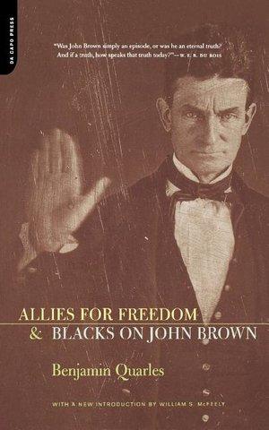Allies for Freedom & Blacks on John Brown
