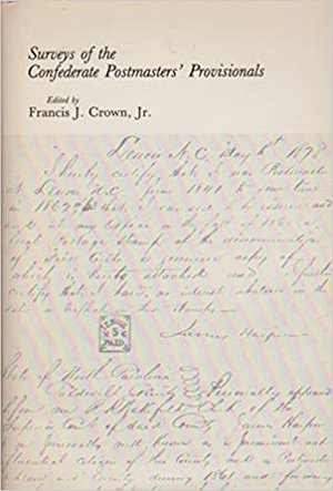 Surveys of the Confederate Postmasters' Provisionals