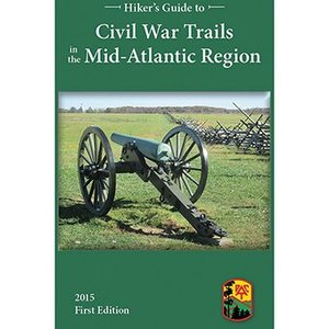 Hiker's Guide to Civil War Trails in the Mid-Atlantic Region