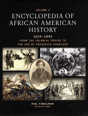 Encyclopedia of African American History 3 Volume Set