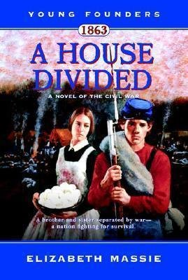 House Divided A Novel of the Civil War