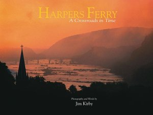 Harpers Ferry A Crossroads in Time