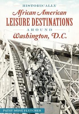Historically African American Leisure Destinations Around Washington D.C.