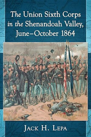 Union 6th Corps in the Shenandoah Valley, June - October 1864