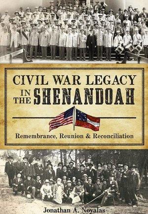 Civil War Legacy in the Shenandoah