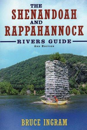 Shenandoah and Rappahannock River Guide 2nd Edition