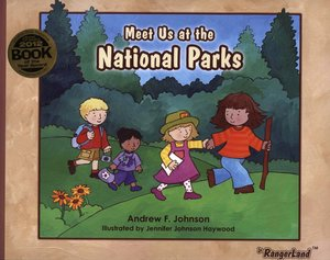 Meet Us at the National Parks