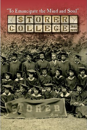 Storer College To Emancipate the Mind and Soul