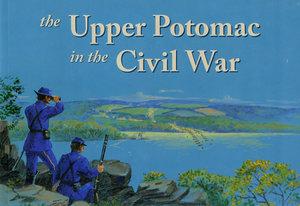 Upper Potomac in the Civil War