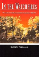 In the Watchfires: The Loudoun County Emancipation Association, 1890-1971