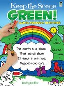 Keep the Scene Green! Earth-Friendly Activities Book