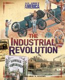 Industrial Revolution All About America