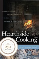 Hearthside Cooking Early American Southern Cuisine Updated for Today's Heart & Coostove