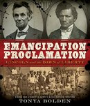 Emancipation Proclamation Lincoln and the Dawn of Liberty