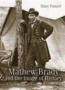 Mathew Brady and the Image History
