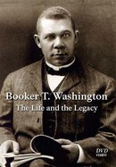 Booker T. Washington The Life and the Legacy DVD