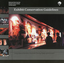 Exhibit Conservation Guidelines Incorporating Conservation into Exhibit Planning, Design, and Fabrication