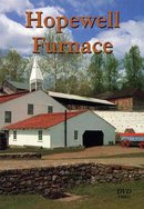 Hopewell Furnace DVD