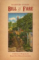 Harpers Ferry Bill of Fare Collection of Recipes by the HFHA